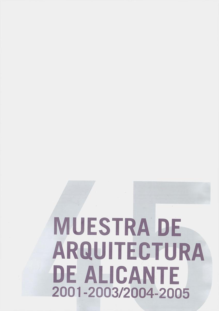 Portada de la publicación 45 muestra de arquitectura de Alicante 2001- 2005