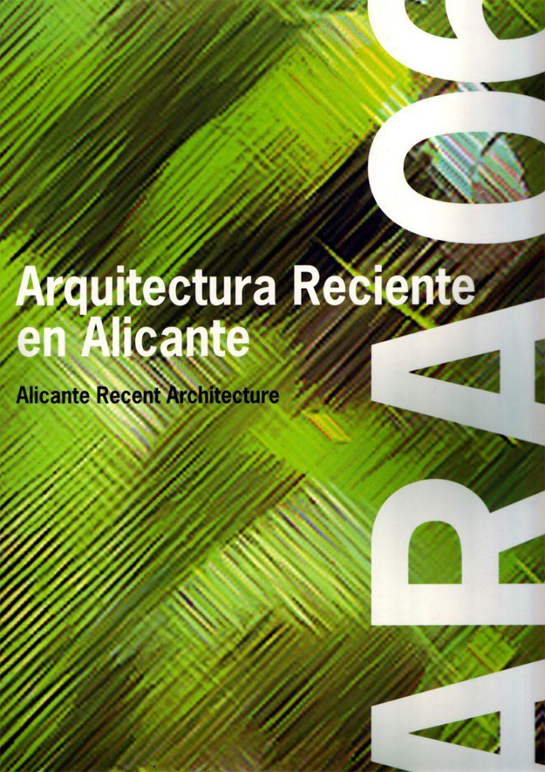 Portada de la revista Arquitectura reciente en Alicante 2006